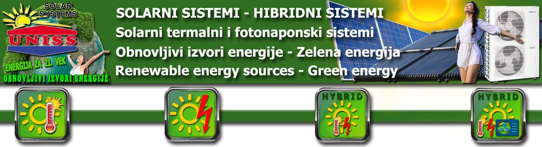SOLARNI SISTEMI I TOPLOTNE PUMPE - Obnovljivi izvori energije koju kuća generiše za sopstvene potrebe SOLARNI SISTEMI za grejanje vode, kuće, bazena, solarni paneli, toplotne pumpe, grejni sistemi / Prodaja, oprema, CENA SOLARNI SISTEMI za struju - Proizvodnja struje, električne energije / On-Grid - Off-Grid sistemi  SOLARNI SISTEMI ZA GREJANJE I STRUJU - TOPLOTNE PUMPE - 100% besplatna energija iz obnovlivih izvora SOLARNI HIBRIDNI SISTEMI - Solarni termalni sistemi u sprezi sa solarnim fotonaponskim sistemom i toplotnom pumpom ENERGETSKI EFIKASNI SISTEMI - Najnovije tehnologije i sistemi za 21. vek